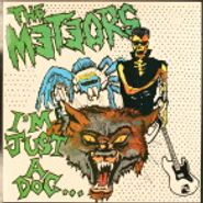 "The Meteors, I'm Just A Dog [UK] (12"")"