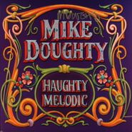 Mike Doughty, Haughty Melodic [Signed] (LP)
