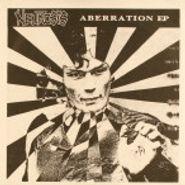 "Neurosis, Aberration [EP] (7"")"