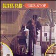 Oliver Sain, Bus Stop (CD)
