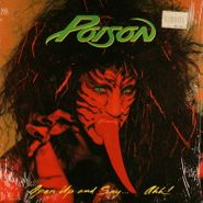 Poison, Open Up And Say...Ahh! [Banned Cover] (LP)