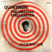 Quintron, Live At Pussycat Caverns (LP)
