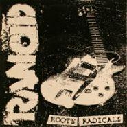 "Rancid, Roots Radicals (7"")"