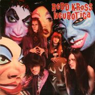 Redd Kross, Neurotica (LP)