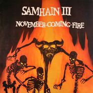 Samhain, Samhain III Novemeber-Coming-Fire (LP)