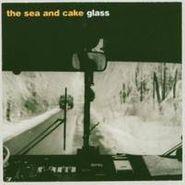 The Sea And Cake, Glass (CD)