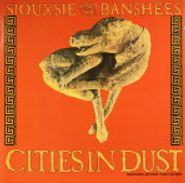 "Siouxsie & The Banshees, Cities In Dust (12"")"