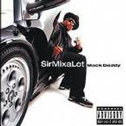 Sir Mix-A-Lot, Mack Daddy (CD)