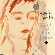"Sonic Youth, Bull In The Heather [Silver Vinyl] (10"")"