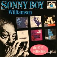 Sonny Boy Williamson, The EP Collection... Plus (CD)