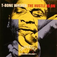 T-Bone Walker, The Hustle Is On: Imperial Sessions Volume 1 (CD)