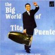 Tito Puente, The Big World Of Tito Puente (CD)