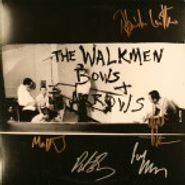 The Walkmen, Bows & Arrows  [Signed] (LP)