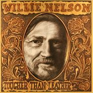 Willie Nelson, Tougher Than Leather (LP)