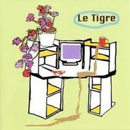 Le Tigre, From The Desk Of Mr. Lady (CD)