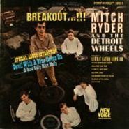 Mitch Ryder & The Detroit Wheels, Breakout ...!! (LP)