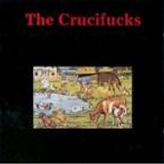Crucifucks, Our Will Be Done (CD)