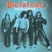 The Dictators, Every Day Is Saturday (CD)