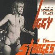Iggy & The Stooges, Michigan Palace 10/6/73 (CD)