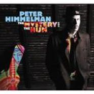 Peter Himmelman, The Mystery & The Hum (CD)