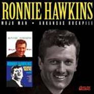 Ronnie Hawkins, Mojo Man / Arkansas Rockpile (CD)