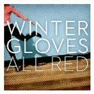 Winter Gloves, All Red (CD)