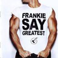 Frankie Goes To Hollywood, Frankie Say Greatest [Bonus CD] (CD)