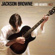 Jackson Browne, Solo Acoustic, Vol. 1 (CD)