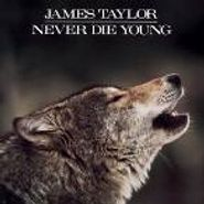James Taylor, Never Die Young [Remastered] (CD)