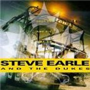 Steve Earle & The Dukes, Shut Up And Die Like An Aviator (CD)