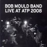 Bob Mould, Live at ATP 2008 (CD)