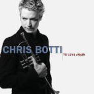 Chris Botti, To Love Again (CD)