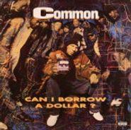 Common Sense, Can I Borrow a Dollar? (LP)