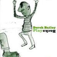 Derek Bailey, Playbacks (CD)