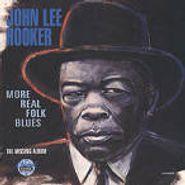 John Lee Hooker, More Real Folk Blues: The Missing Album (CD)