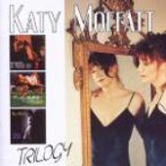 Katy Moffatt, Trilogy: Evangeline Hotel / Hearts Gone Wild / Midnight Radio (CD)