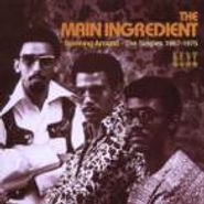 The Main Ingredient, Spinning Around - The Singles 1967-1975