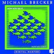 Michael Brecker, Now You See It (CD)