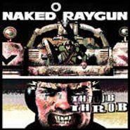 Naked Raygun, Throb Throb (CD)