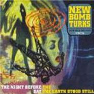 New Bomb Turks, The Night Before The Day The Earth Stood Still (CD)