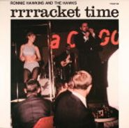 Ronnie Hawkins And The Hawks, Rrrracket Time (LP)
