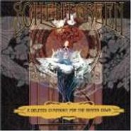 Soilent Green, A Deleted Symphony For The Beaten Down (CD)
