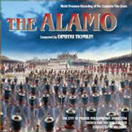 Dimitri Tiomkin, The Alamo: World Premiere Recording Of The Complete Film Score [Score] (CD)