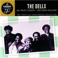 The Dells, Oh, What A Night / The Great Ballads (CD)