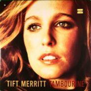 Tift Merritt, Tambourine (LP)