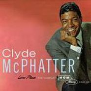 Clyde McPhatter, Lover Please - The Complete MGM & Mercury Singles [Limited Edition] (CD)