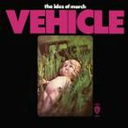 The Ides Of March, Vehicle (CD)