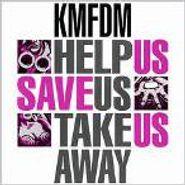 KMFDM, Help Us Save Us Take Us Away (CD)