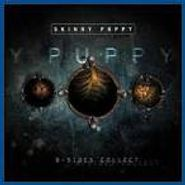 Skinny Puppy, B-Sides Collect (CD)