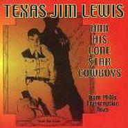 Texas Jim Lewis, Texas Jim Lewis & His Lone Star Cowboys: From 1940s Transcription Discs (CD)